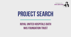 Project SEARCH, Royal United Hospitals Bath