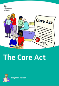 The Care Act 2014: Easy Read Guide
