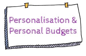 Learning Example: Personalisation and Personal Budgets