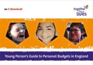 Young Person's Guide to Personal Budgets in England