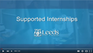 Video: Supported Internships: Leeds City Council